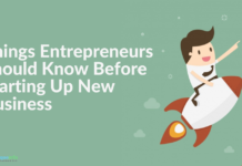 Things Entrepreneurs Should Know Before Starting Up New Business